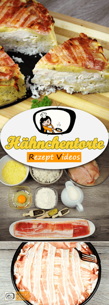 Hähnchentorte, Rezept Videos, einfache Rezepte, Hähnchenrezepte, leckere Rezepte