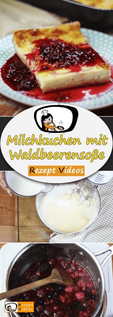 Milchkuchen mit Waldbeerensoße, Rezept Videos, schnelle Rezepte, einfache Rezepte, leichte Rezepte, schnelle Gerichte, Backrezepte, Kuchenrezepte