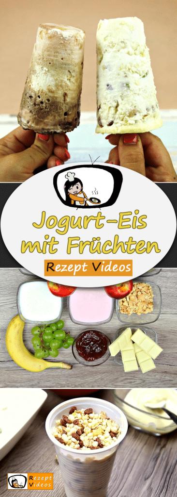 Jogurt-Eis mit Früchten, Rezept Videos, einfache Rezepte, Eis Rezept, Nachtisch Rezept, Desserts, leckere Rezepte