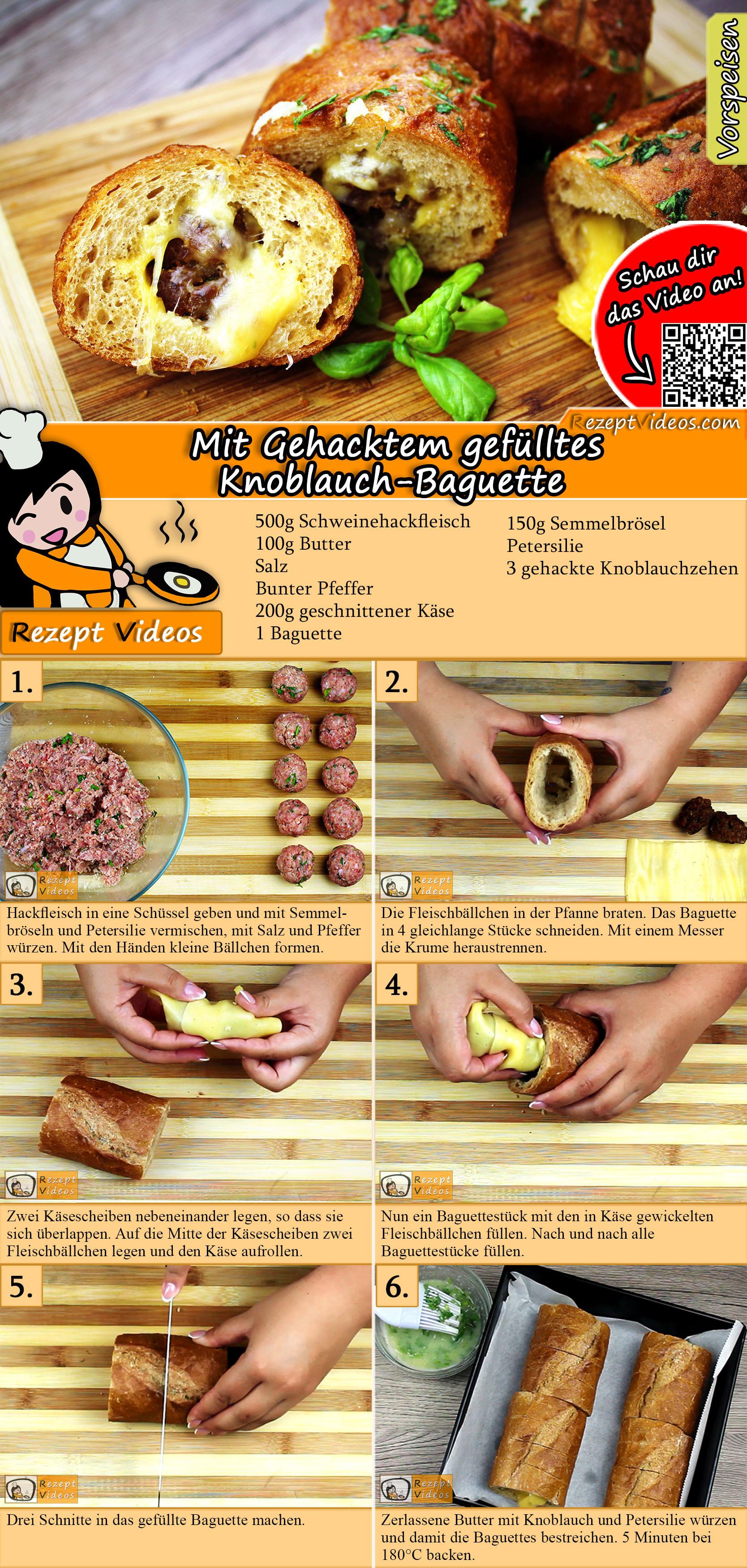 Mit Gehacktem gefülltes Knoblauch-Baguette Rezept mit Video