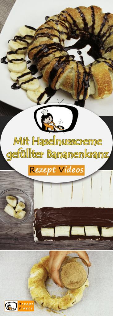 Mit Haselnusscreme gefüllter Bananenkranz, Rezept Videos, einfache Rezepte, Bananen Rezept, Kuchenrezept, Haselnusscreme, leckere Rezepte