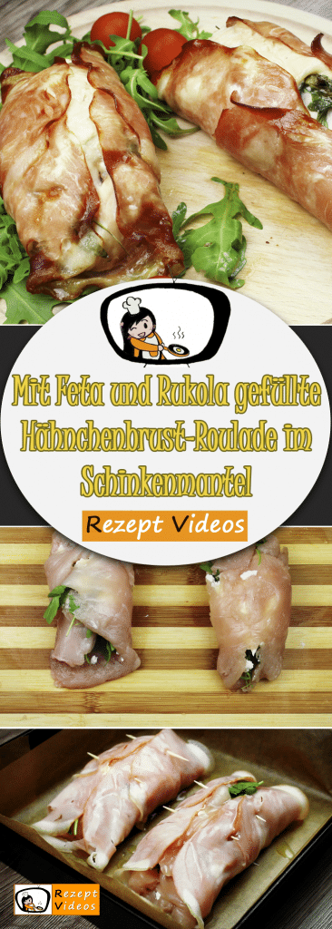 Mit Feta und Rukola gefüllte Hähnchenbrust-Roulade im Schinkenmantel, Rezeptvideos, einfache Rezepte, Geflügel Rezepte, Hähnchenrezepte, Mittagessen Rezept, leckere Rezepte