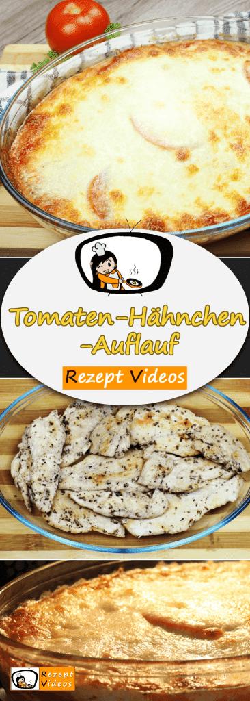 Tomaten-Hähnchen-Auflauf, Rezept Videos, einfache Rezepte, Hähnchenrezepte, leckere Rezepte