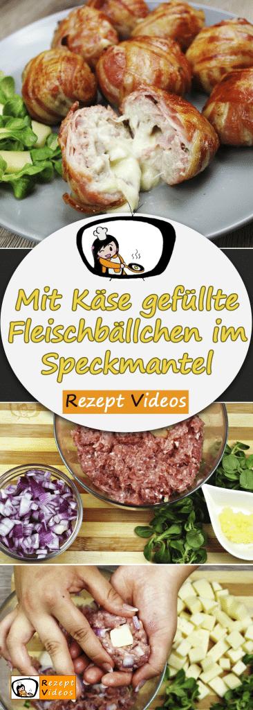 Mit Käse gefüllte Fleischbällchen im Speckmantel, Rezept Videos, einfache Rezepte, Hackfleisch Rezepte, Mittagessen Rezept, leckere Rezepte