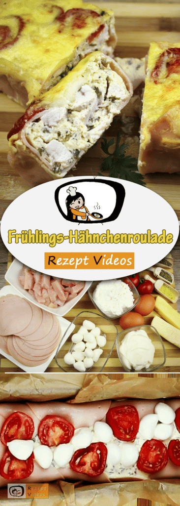 Frühlings-Hähnchenroulade, Kuchen, Hähnchengerichte, Rezept Videos, einfache Rezepte, leckere Rezepte