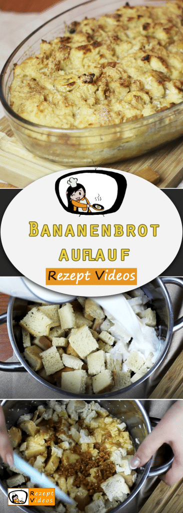 Bananenbrotauflauf, Rezeptvideos, leckere Rezepte, einfache Rezepte, Bananen Rezepte, Frühstück Rezepte, Frühstücksrezepte, schnelle Rezepte