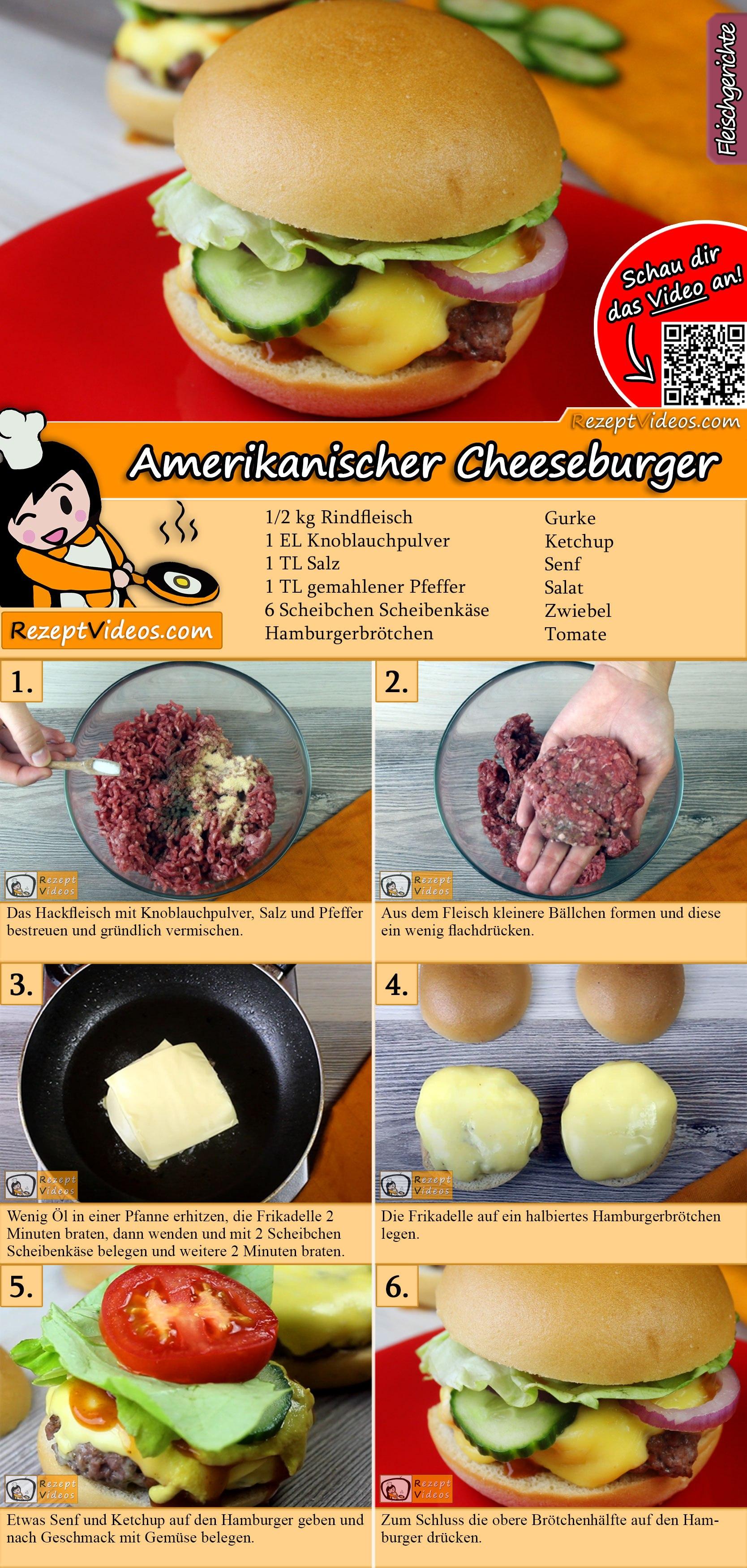 Amerikanischer Cheeseburger Rezept mit Video